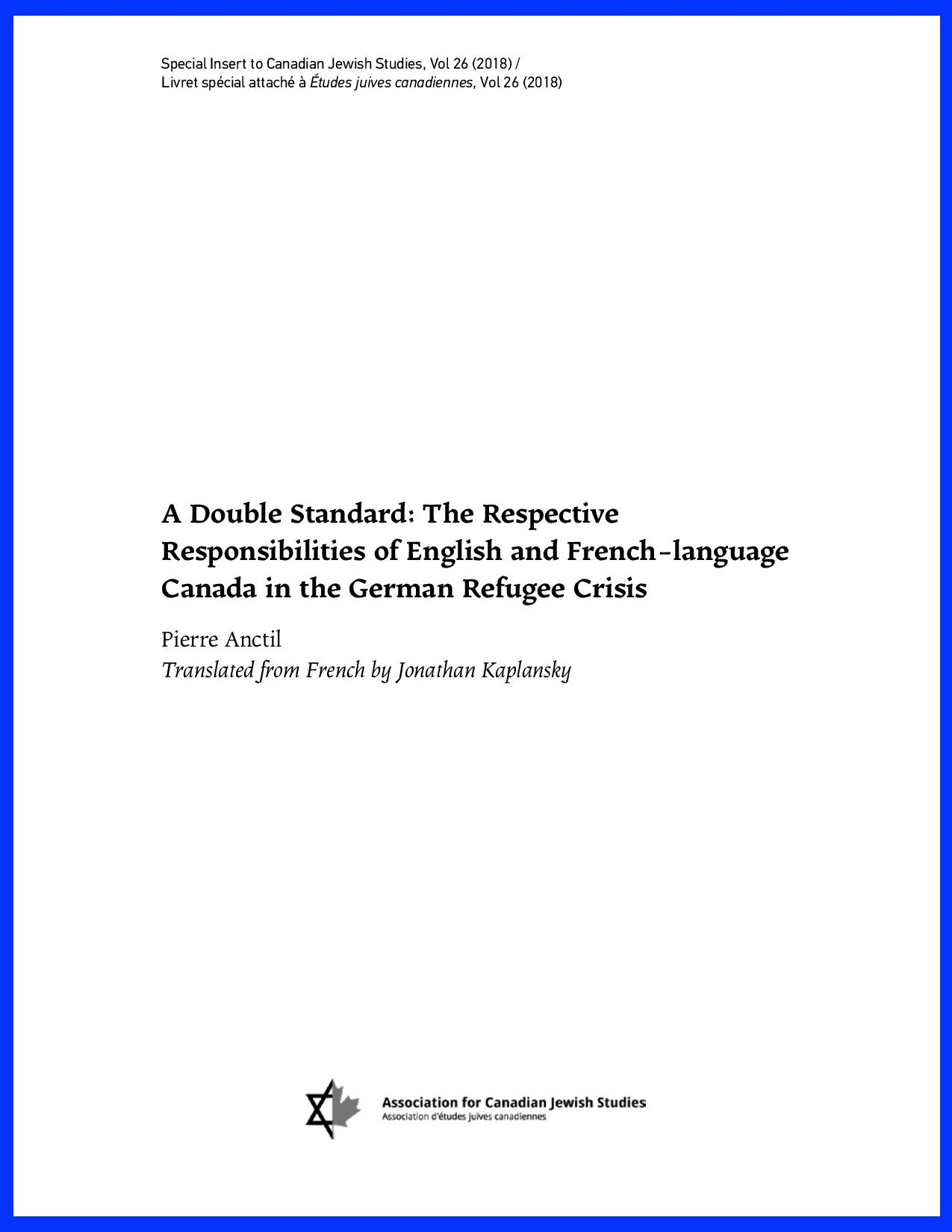 View Vol. 26 No. 2 (2018): A Double Standard: The Respective Responsibilities of English and French-Language Canada in the German Refugee Crisis